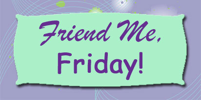 Friend-Me-Friday